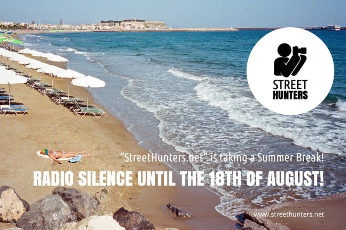Street Huntes are now on a Summer Break
