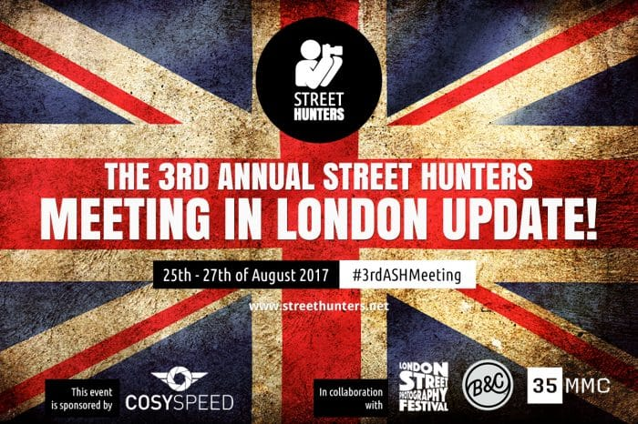 The 3rd Annual Street Hunters Meeting in London update