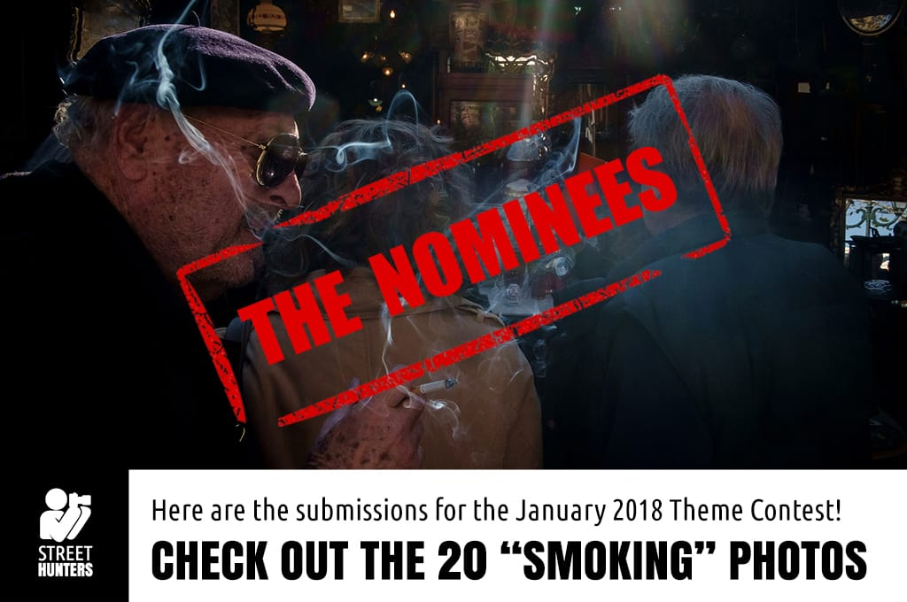 January 2018 Street Photography Contest Submissions - Smoking