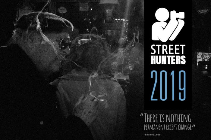 Street Hunters 2019 - There is nothing permanent except change